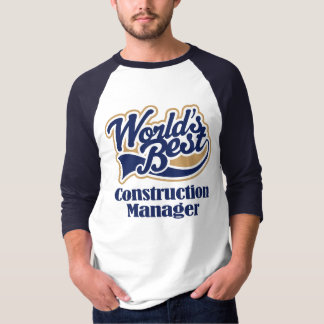 Construction Manager Gift T-Shirt