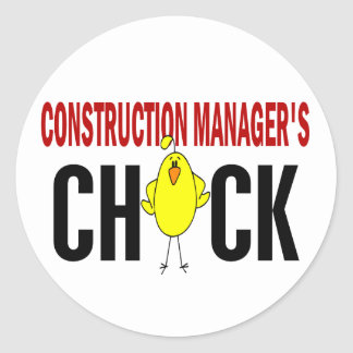 Construction Manager's  Chick Classic Round Sticker
