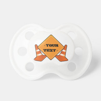 CONSTRUCTION ROAD SIGN CUSTOMIZABLE PACIFIER