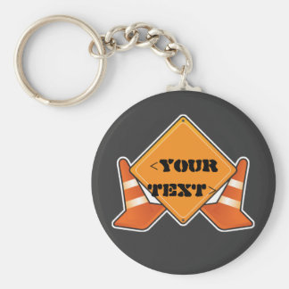 CONSTRUCTION ROAD SIGN CUSTOMIZABLE, <YOUR TEXT> KEYCHAIN