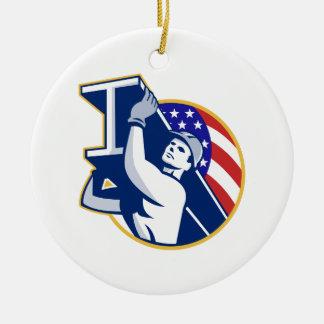 Construction Steel Worker I-Beam American Flag Ceramic Ornament