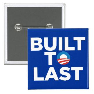 Construido al último - presidente Barack Obama Pin Cuadrada 5 Cm