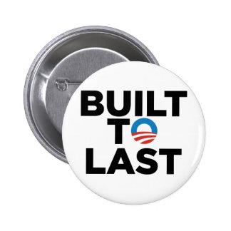 Construido al último - presidente Barack Obama Pin Redondo De 2 Pulgadas