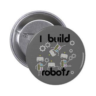 Construyo los robots pin redondo de 2 pulgadas