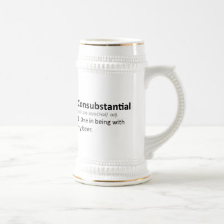 Consubstantial: One in being with my beer Mug