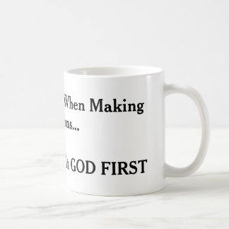 """CONSULT GOD FIRST"" COFFEE MUG"