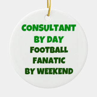 Consultant by Day Football Fanatic by Weekend Christmas Tree Ornament