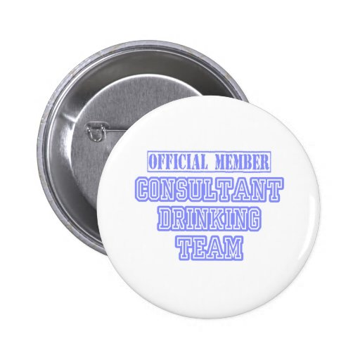 Consultant Drinking Team 2 Inch Round Button