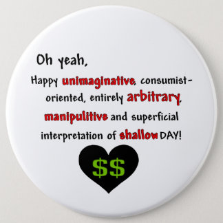Consumerist Anti-Valentine Pinback Button