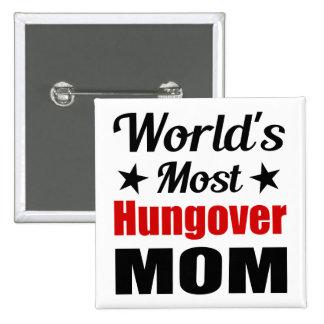 Consumición divertida de la mamá más hungover del pin