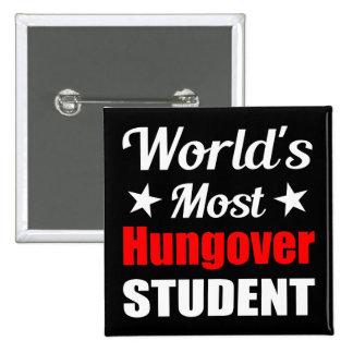 Consumición divertida del estudiante más hungover pins