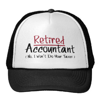Contable jubilado, ningún no haré sus impuestos gorro