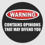 Contains Opinions That May Offend You Classic Round Sticker