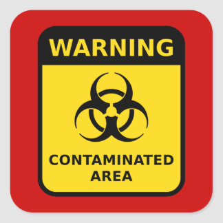 """""""Contaminated Area (Biohazard) Square Sticker"""
