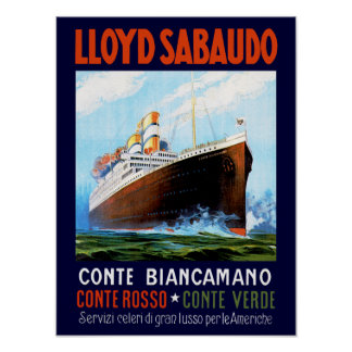 ~ Conte Biancamano de Lloyd Sabaudo Póster