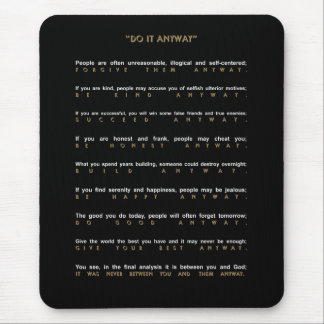 Contemporary Do It Anyway Mouse Pad
