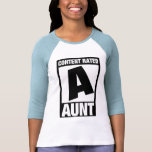 Content Rated Aunt Shirt