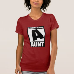 Women's American Apparel Fine Jersey Short Sleeve T-Shirt with Content Rated Aunt design