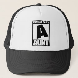 Trucker Hat with Content Rated Aunt design