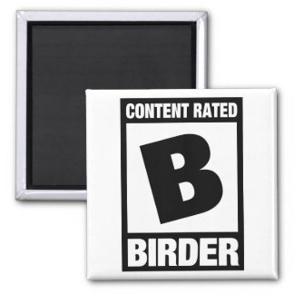Content Rated B: Birder Magnet