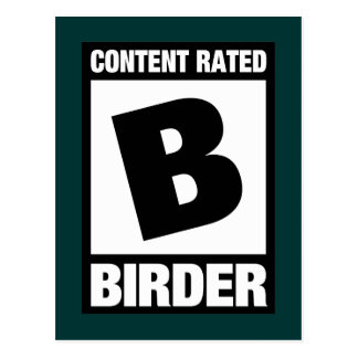 Content Rated B: Birder Postcard
