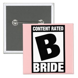 Content Rated B: Bride Pinback Buttons