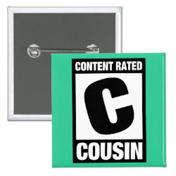 Square Button with Content Rated C for Cousin design