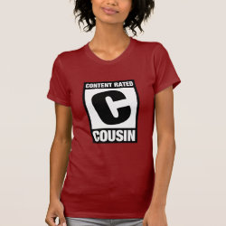 Women's American Apparel Fine Jersey Short Sleeve T-Shirt with Content Rated C for Cousin design
