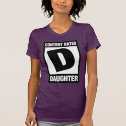 Women's American Apparel Fine Jersey Short Sleeve T-Shirt with Content Rated D: Daughter design