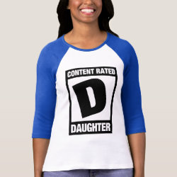 Ladies Raglan Fitted T-Shirt with Content Rated D: Daughter design