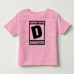 Toddler Fine Jersey T-Shirt with Content Rated D: Daughter design