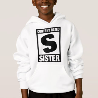 Content Rated Sister Hoodie