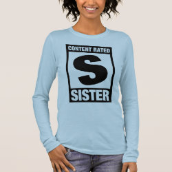 Women's Basic Long Sleeve T-Shirt with Content Rated Sister design