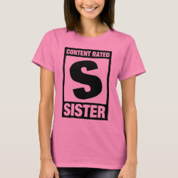 Women's Basic T-Shirt with Content Rated Sister design