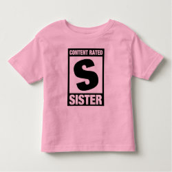 Toddler Fine Jersey T-Shirt with Content Rated Sister design