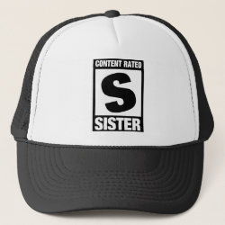 Trucker Hat with Content Rated Sister design