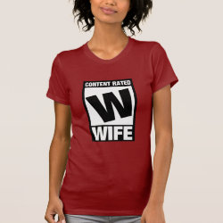 Women's American Apparel Fine Jersey Short Sleeve T-Shirt with Content Rated Wife design