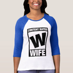 Ladies Raglan Fitted T-Shirt with Content Rated Wife design