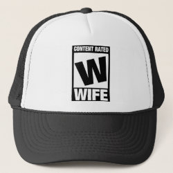 Trucker Hat with Content Rated Wife design