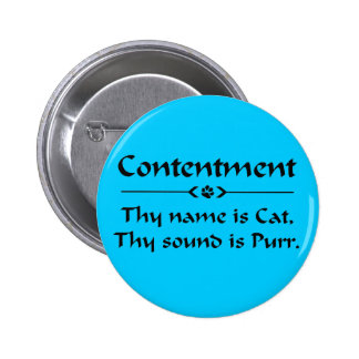 Contentment  phrase for cat lovers button