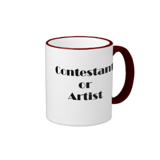 Contestant Or Artist Ringer Coffee Mug