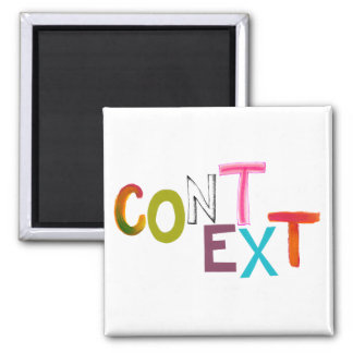 Context perspective situation fun unique art words magnet