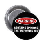 Contiene opiniones que puede ofenderle pin redondo 5 cm