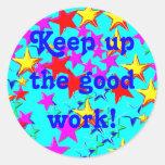 Continúe al buen pegatina del trabajo