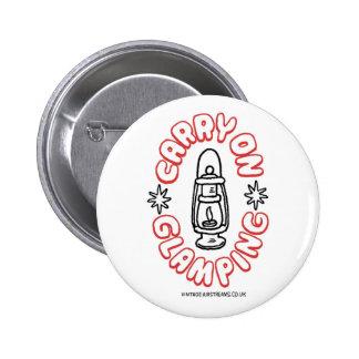 continúe el glamping de la insignia del botón pin redondo de 2 pulgadas