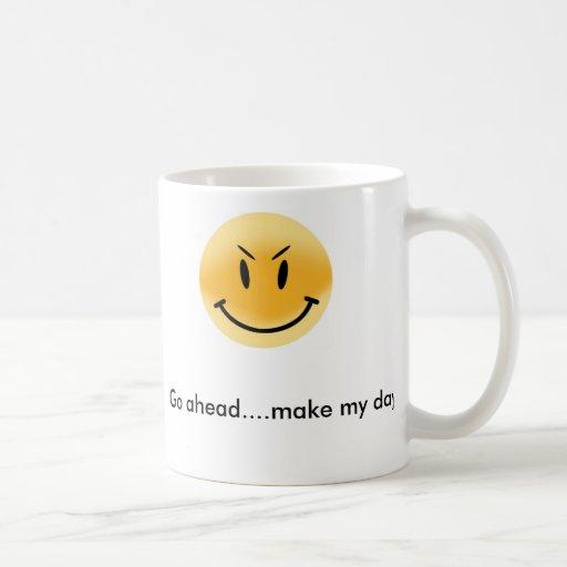 Continúe….¡haga mi día! tazas de café