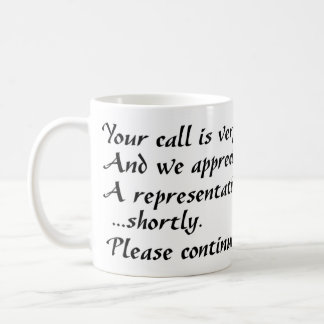 Continue To Hold Mug
