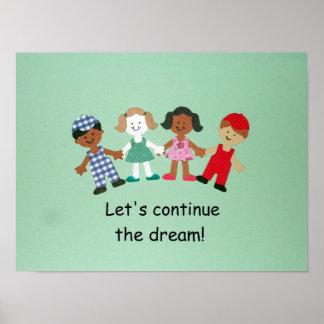 ¡Continuemos el sueño! Posters