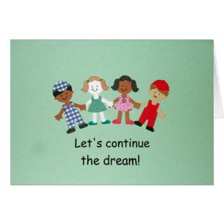 ¡Continuemos el sueño! Tarjeta De Felicitación