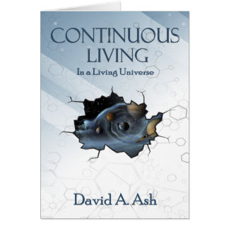Continuous Living by David Ash Card